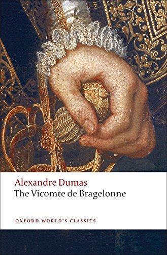 The Vicomte de Bragelonne (Oxford World's Classics)