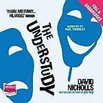The Understudy | David Nicholls