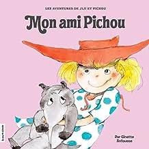 Mon ami Pichou (Jiji et Pichou) (French Edition)