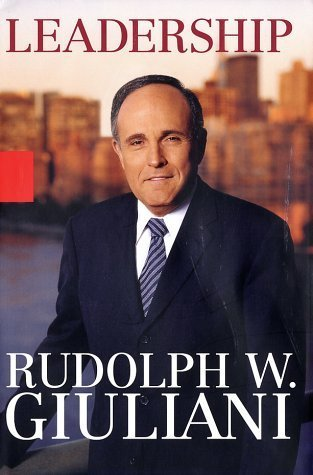 Leadership by Rudolph W. Giuliani with Ken Kurson
