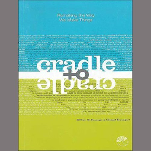 Pdf Transportation Cradle to Cradle: Remaking the Way We Make Things