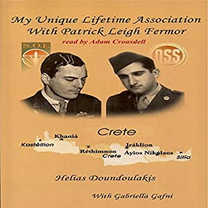 My Unique Lifetime Association with Patrick Leigh Fermor Audiobook
