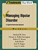 img - for Managing Bipolar Disorder: A Cognitive Behavior Treatment Program Workbook (Treatments That Work) by Michael Otto (2008-12-16) book / textbook / text book