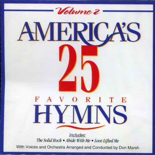 America's 25 Favorite Hymns Volume 2