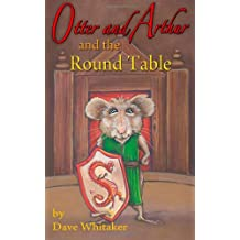 Otter and Arthur and the Round Table