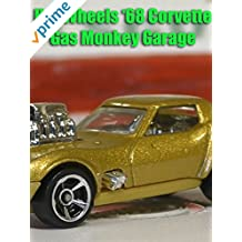 Review: Hot Wheels '68 Corvette Gas Monkey Garage