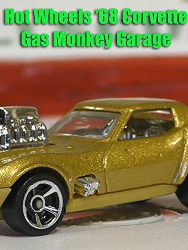 Monkey Life (Review: Hot Wheels '68 Corvette Gas Monkey Garage)