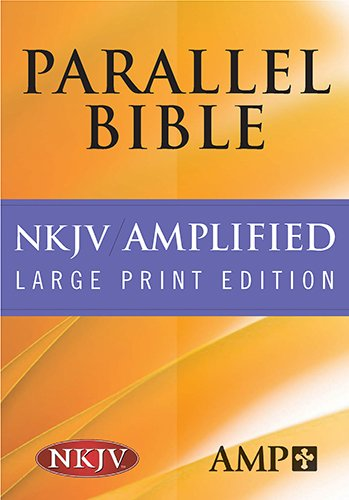 Parallel Bible: New King James Version/Amplified Bible Black Leather