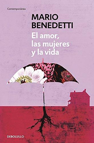 el-amor-las-mujeres-y-la-vida-spanish-edition