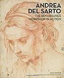 Andrea del Sarto: The Renaissance Workshop in Action