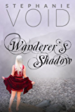 Wanderer's Shadow (Wizards and Faeries Book 2)