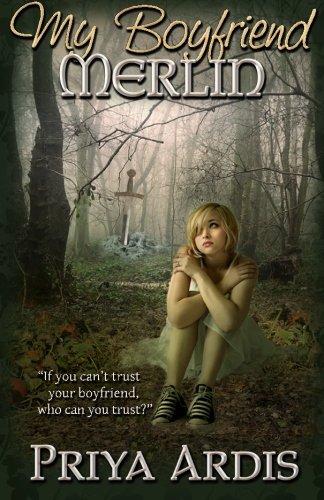 My Boyfriend Merlin: Book 1, My Merlin Series (Volume 1) PDF
