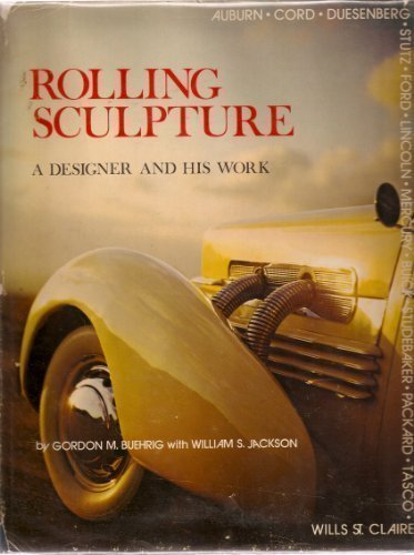 Rolling Sculpture: A Designer and His Work