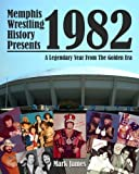 Memphis Wrestling History Presents 1982