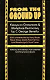 From the Ground Up, C. George Benello, 0896083896