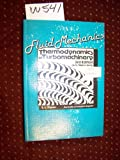 Fluid Mechanics and Thermodynamics of Turbomachinery : In SI-Metric Units, Dixon, S. L., 0080227228