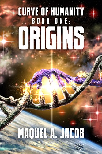 Origins: Curve of Humanity Book One (Curve of Humaity 1)