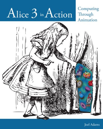 Download Alice 3 in Action: Computing Through Animation Pdf
