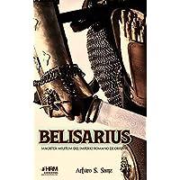 Belisarius: Magister Militum del Imperio Romano de Oriente