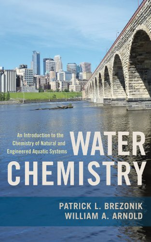 Download Water Chemistry: An Introduction to the Chemistry of Natural and Engineered Aquatic Systems Pdf