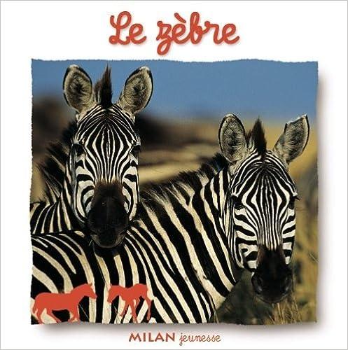 Livres Le zèbre pdf, epub
