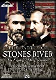 Battle of Stones River: The Fight for Murfreesboro
