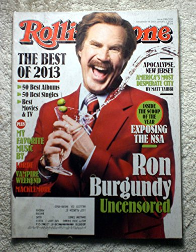 Will Ferrell - Ron Burgundy - Anchorman - Rolling Stone Magazine - #1198-1199 - December 19, 2013 - Exposing The NSA - Apocalypse, New Jersey: America's Most Desperate City - Apocalypse Jersey