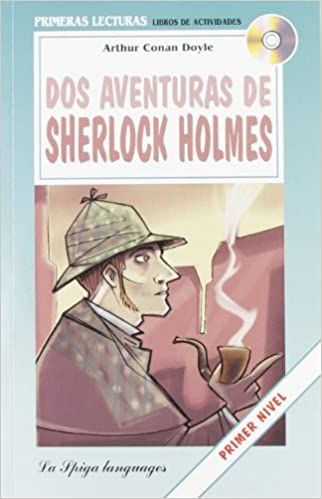 Descargas de libros electrónicos gratis en googleLa Spiga Readers - Primeras Lecturas (A1/A2): DOS Aventuras De Sherlock Holmes + CD (Spanish Edition) in Spanish CHM 8846827287