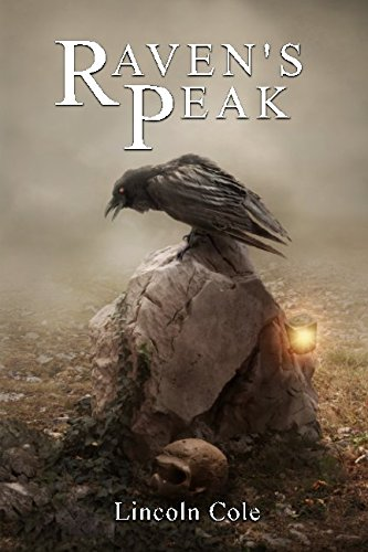 Raven's Peak (World on Fire) (Volume 1)