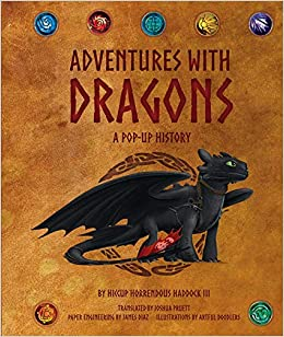DreamWorks Dragons: Adventures with Dragons: A Pop-Up History (1