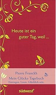 Glückstagebuch Groh Tagebuch Amazonde Joachim Groh Bücher