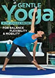 Jessica Smith: Gentle Yoga for Balance, Flexibility and Mobility, Relaxation, Stretching for All Levels