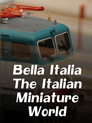 Bella Italia - The Italian Miniature World ()