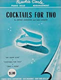 img - for Cocktails for Two. Arranged by Frankie Carle. book / textbook / text book