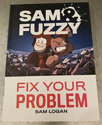 (Sam & Fuzzy Fix Your Problem)
