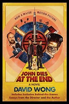 John Dies at the End by [Wong, David]