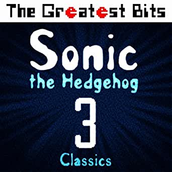 Sonic the Hedgehog 3 Classics by The Greatest Bits on Amazon