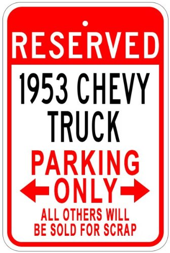 1953 53 CHEVY TRUCK Aluminum Parking Sign - 10 x 14 Inches (53 Chevy Truck Model compare prices)