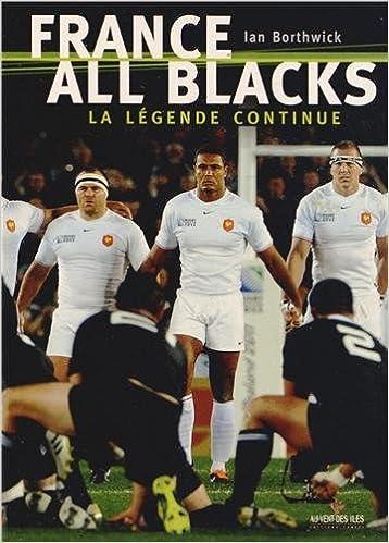 Livre France-All Blacks : La légende continue epub, pdf