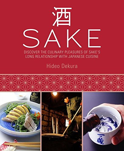 Sake: Discover the Culinary Pleasures of Sake's Long Relationship With Japanese (Long Snapper)