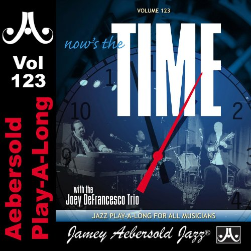 Now's The Time - Standards With The Joey DeFrancesco Trio - Volume 123