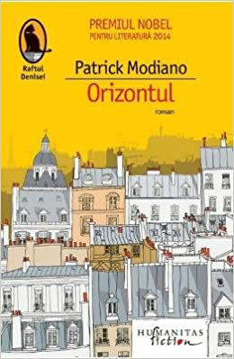 Orizontul Amazon Co Uk Patrick Modiano Books
