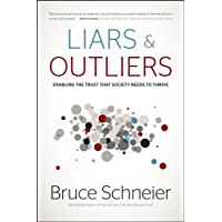 Liars and Outliers: Enabling the Trust that Society Needs to Thrive (English Edition)