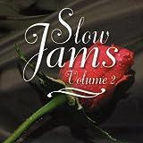 Slow Jams Volume 2