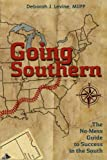 img - for Going Southern: The No-Mess Guide to Success in the South book / textbook / text book