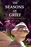 The Seasons of Grief, Debra Butler, 1930596650