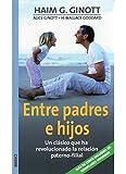 ENTRE PADRES E HIJOS (NIÑOS Y ADOLESCENTES)