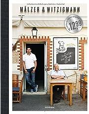 Mälzer & Witzigmann -: Zwei Köche - ein Buch