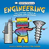 img - for Basher Science: Engineering: The Riveting World of Buildings and Machines book / textbook / text book
