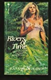 Rivers of Time, Jean B. Hudson, 0380404443